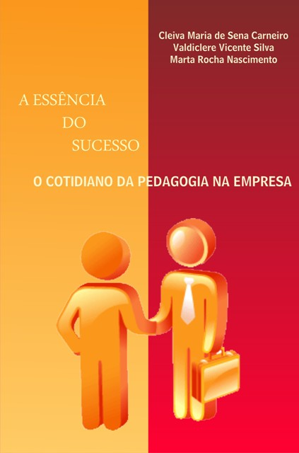 A Essencia do Sucesso – Cleiva Maria