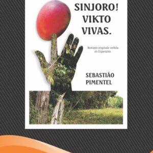 SINJORO! VIKTO  VIVAS. - Sebastião Pimentel