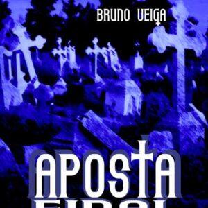 Aposta Final - Bruno Veiga