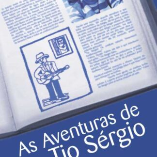 As Aventuras de Tio Sérgio - Melissa Catão Rojas