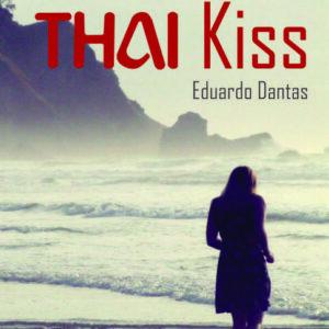 Thai Kiss - Eduardo Dantas