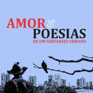 Amor e Poesia - Osmildo Freire
