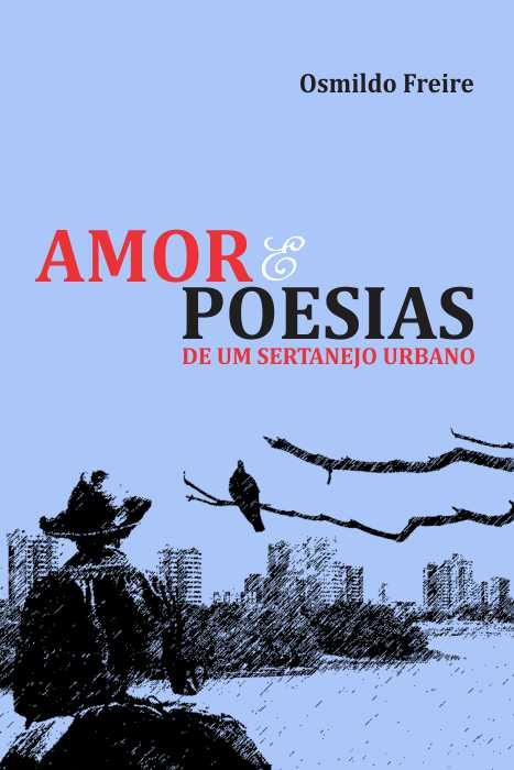 Amor e Poesia – Osmildo Freire