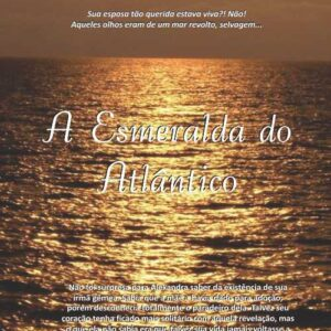 A Esmeralda do Atlântico - Silvia Cavalcanti