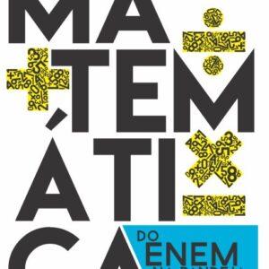 A matemática do ENEM na bandeja - Darlan Moutinho