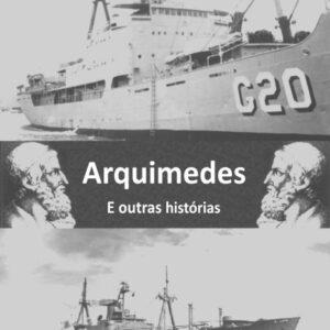 Arquimedes e outras histórias - Ednaldo Bezerra