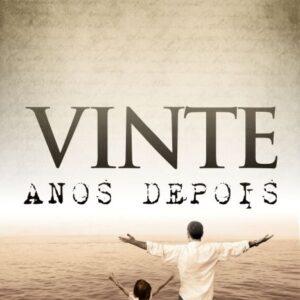 VINTE ANOS DEPOIS - Antônio Sérgio Carréra